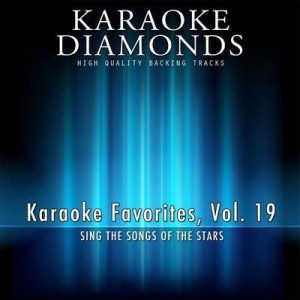 Karaoke Diamonds: Karaoke Favorites, Vol. 19 (Karaoke Version) (Sing the Songs of the Stars) – N Sync, Karaoke Diamonds, Nelly [320kbps]