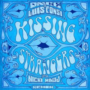 Kissing Strangers (Remix) – DNCE, Luis Fonsi, Nicki Minaj [320kbps]