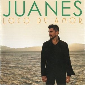 Loco De Amor – Juanes [320kbps]