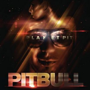 Planet Pit (Deluxe Version) – Pitbull [320kbps]