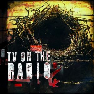 Return To Cookie Mountain – TV on the Radio [320kbps]