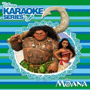 Disney Karaoke Series: Moana – Moana Karaoke [320kbps]