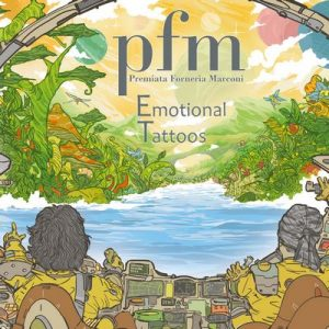 Emotional Tattoos – Premiata Forneria Marconi [320kbps]