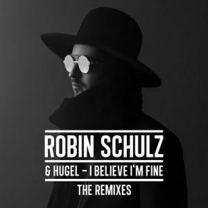 I Believe I'm Fine (The Remixes) – Robin Schulz, HUGEL [FLAC] [24bits]