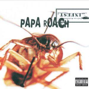 Infest – Papa Roach [320kbps]