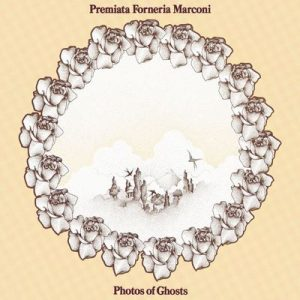 Photos Of Ghosts – Premiata Forneria Marconi [320kbps]
