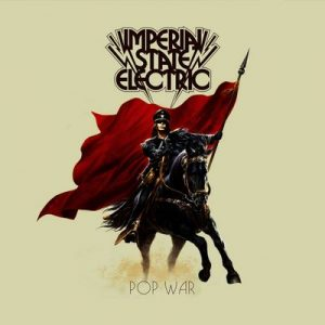 Pop War – Imperial State Electric [320kbps]
