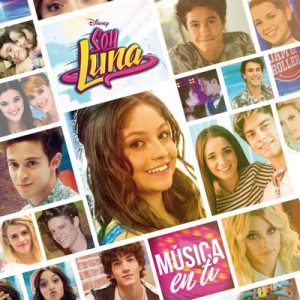 Soy Luna – Música en ti (Música de la serie de Disney Channel) – Elenco de Soy Luna [FLAC] [16bits]