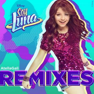 Soy Luna: Remixes (AtellaGali Remixes) – Elenco de Soy Luna [FLAC] [16bits]