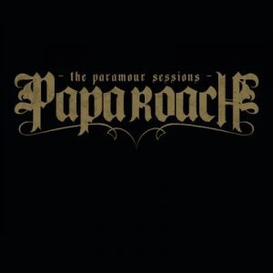 The Paramour Sessions (International Version) – Papa Roach [320kbps]