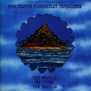 The World Became The World – Premiata Forneria Marconi [320kbps]