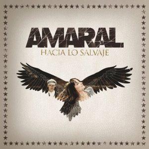 Hacia Lo Salvaje (Deluxe Edition) – Amaral [FLAC]