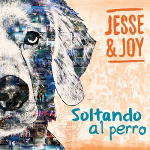 Soltando al Perro – Jesse & Joy [16bits]