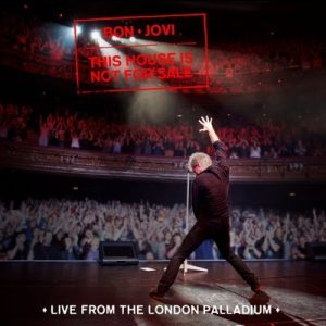 This House Is Not For Sale (Live From The London Palladium) – Bon Jovi [16bits]
