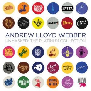 Unmasked: The Platinum Collection (Deluxe) – Andrew Lloyd Webber [320kbps]