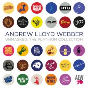 Unmasked: The Platinum Collection (Deluxe) – Andrew Lloyd Webber [FLAC]