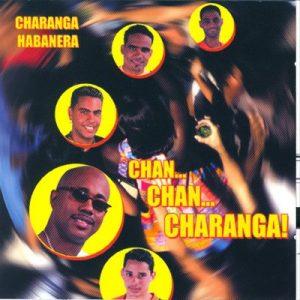 Chan Chan Charanga – Charanga Habanera [m4a]