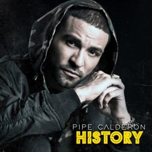 History – Pipe Calderón [16bits]
