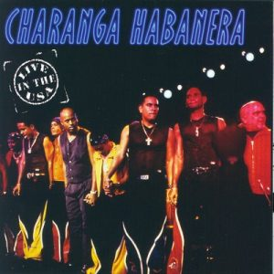 Live In The USA – Charanga Habanera [m4a]