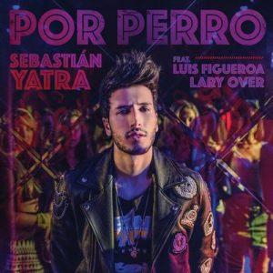 Por Perro – Sebastián Yatra, Luis Figueroa, Lary Over [16bits]