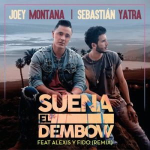Suena El Dembow (Remix) – Joey Montana, Sebastián Yatra, Alexis y Fido [16bits]