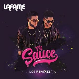 The Sauce (Los Remixes) – Lafame [16bits]
