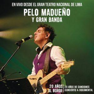 20 Años al Borde (En Vivo) – Pelo Madueño [16bits]