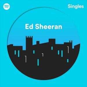 Spotify Singles – Ed Sheeran [320kbps]