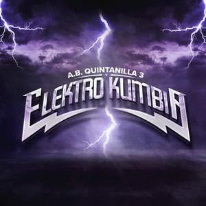 A.B. Quintanilla y Elektro Kumbia – A.B. Quintanilla, Elektro Kumbia [320kbps]