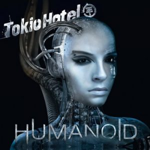 Humanoid – Deluxe German Version – Tokio Hotel [320kbps]