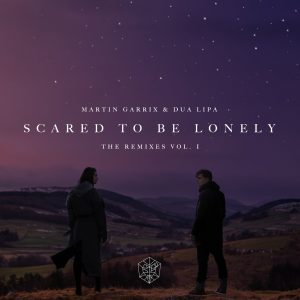 Scared To Be Lonely Remixes Vol. 1 – Martin Garrix, Dua Lipa [16bits]