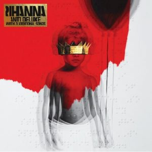 ANTI (Deluxe) (Explicit) – Rihanna [320kbps]