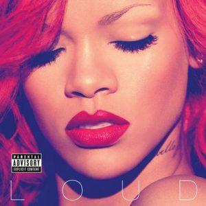 Loud – Rihanna [320kbps]