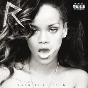 Talk That Talk (Deluxe) – Rihanna [24bits]