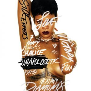 Unapologetic (Deluxe Edited Version) – Rihanna [320kbps]