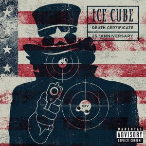 Death Certificate (25th Anniversary Edition) [Explicit] – Ice Cube [320kbps]