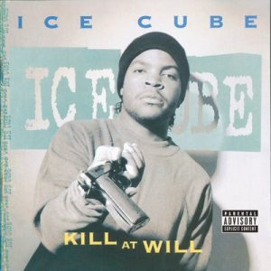 Kill At Will – Ice Cube [320kbps]