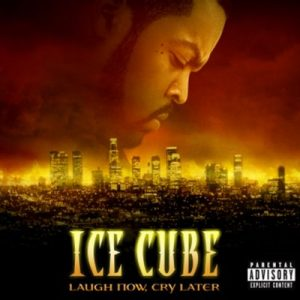 Laugh Now, Cry Later [Explicit] [20 Tracks] – Ice Cube [m4a]