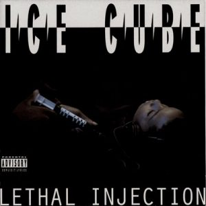 Lethal Injection [Explicit] – Ice Cube [16bits]