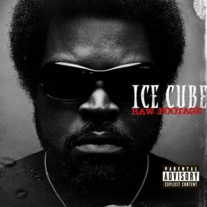 Raw Footage [Explicti] – Ice Cube [16bits]