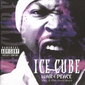 War & Peace Vol. 2 (The Peace Disc) [Explcit]- Ice Cube [16bits]