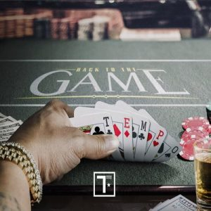 Back To The Game (Explicit) – Tempo [320kbps]