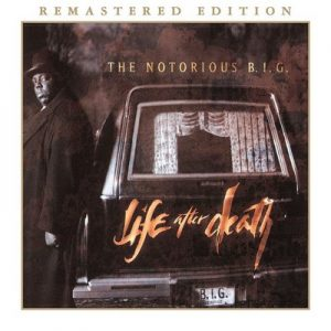 Life After Death (Remastered Edition) [Amended] – The Notorious B.I.G. [320kbps]