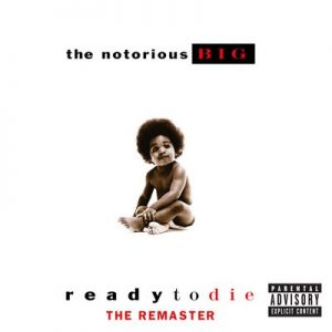 Ready To Die The Remaster [19 Tracks] – The Notorious B.I.G. [16bits]