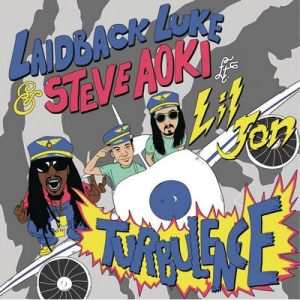 Turbulence (feat. Lil Jon) – Laidback Luke & Steve Aoki [16bits]