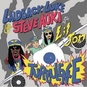 Turbulence (feat. Lil Jon) – Laidback Luke & Steve Aoki [320kbps]