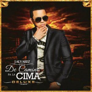 De Camino Pa' la Cima (Deluxe Edition) – J Alvarez [320kbps]