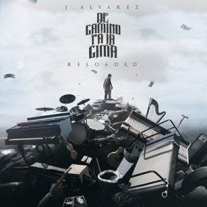De Camino Pa' la Cima (Reloaded 2.0) – J Alvarez [320kbps]