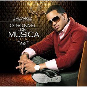Otro Nivel de Musica: Reloaded – J Alvarez [16bits]