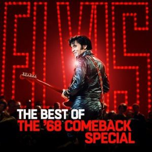 The Best of The '68 Comeback Special – Elvis Presley [320kbps]